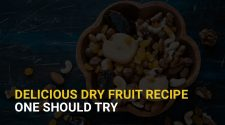 DELICIOUS DRY FRUIT RECIPE ONE SHOULD TRY