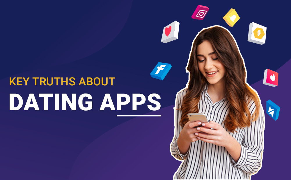 KEY-TRUTHS-ABOUT-DATING-APPS-ARTICLE