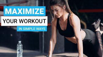 MAXIMIZE-YOUR-WORKOUT-IN-SIMPLE-WAYS