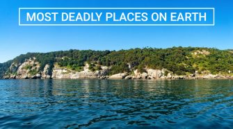MOST DEADLY PLACES ON EARTH
