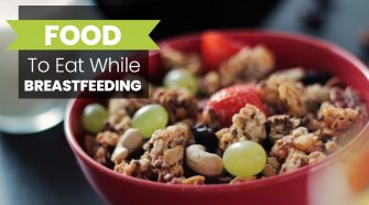 FOODS-TO-EAT-WHILE-BREASTFEEDING