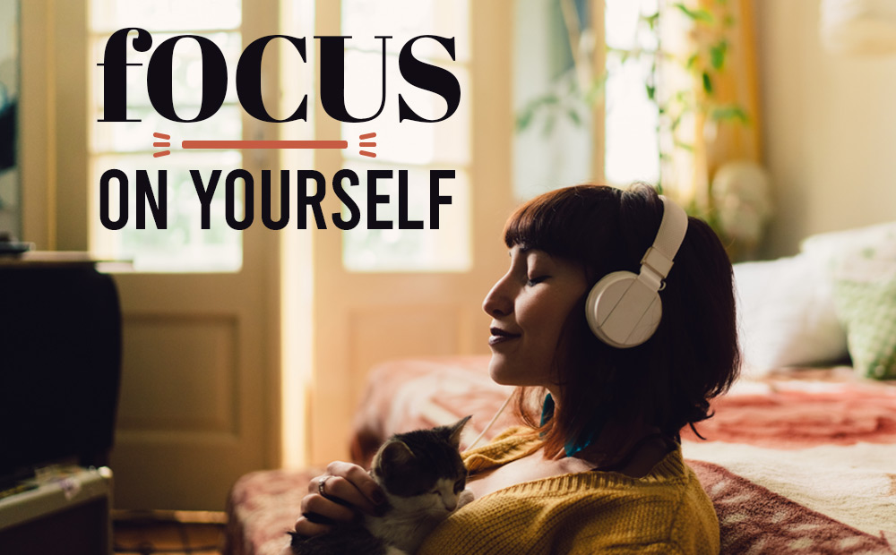 HOW-TO-FOCUS-ON-YOURSELF