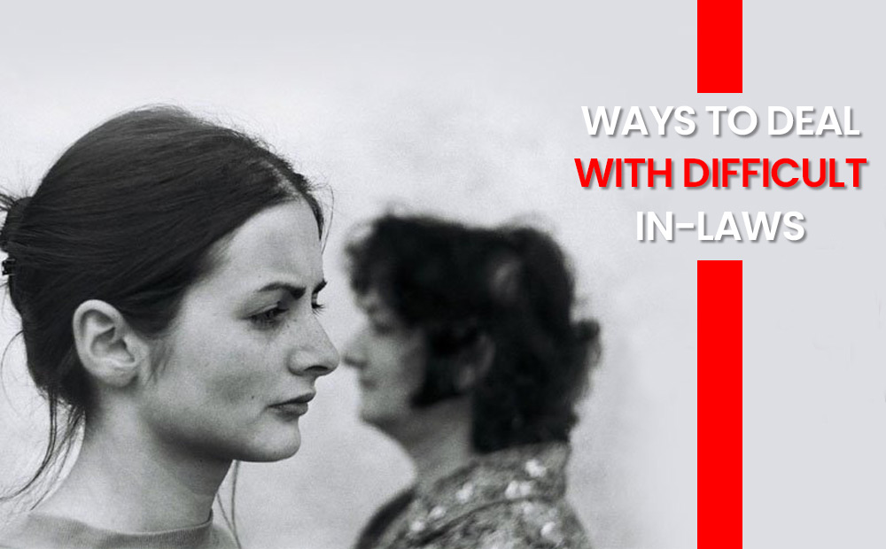 WAYS-TO-DEAL-WITH-DIFFICULT-IN-LAWS